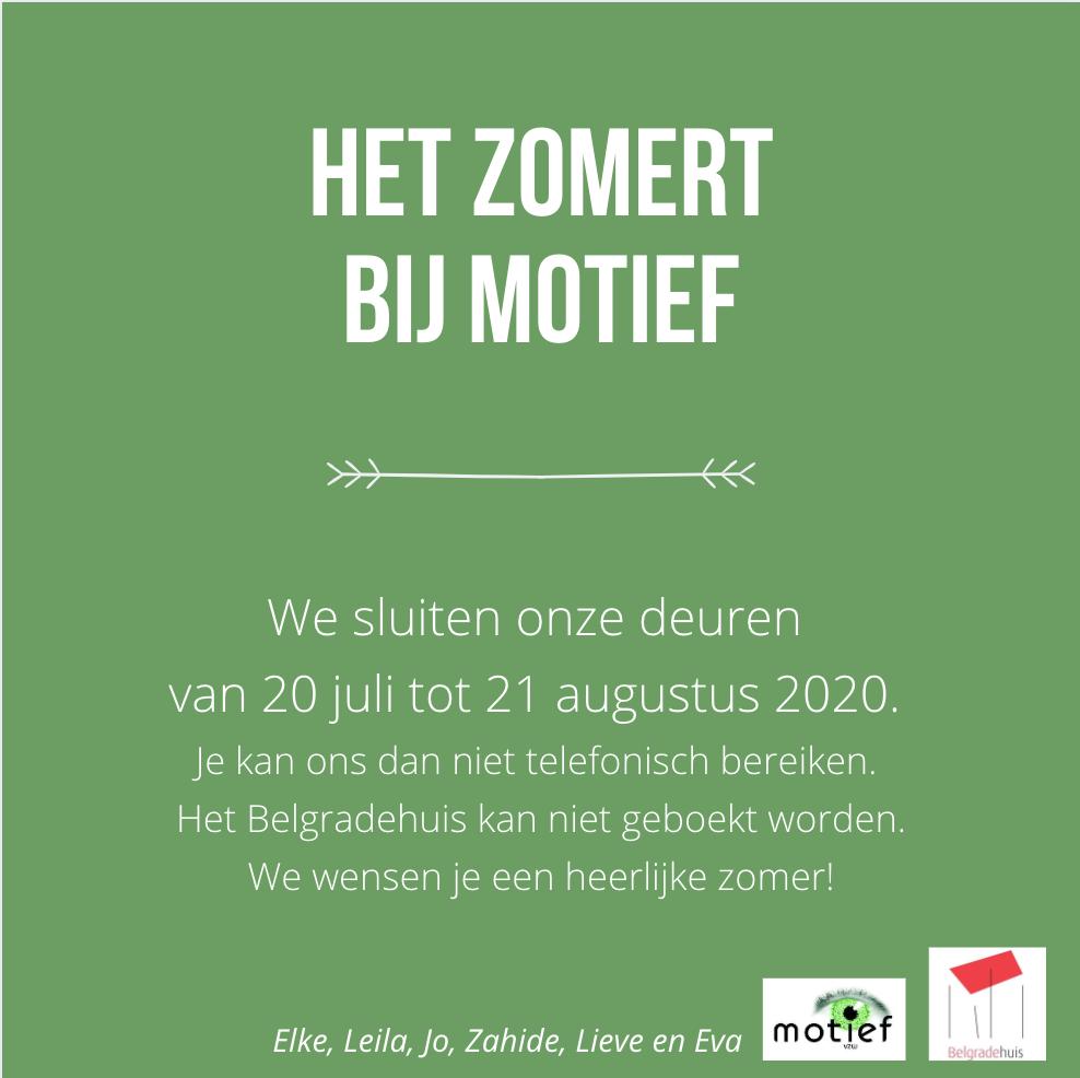 Motief op zomerrust van 20 juli tot 21 augustus